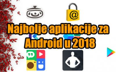 Najbolje aplikacije za Android u 2018. godini