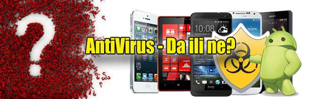 Antivirus za Android uređaje: da ili ne?