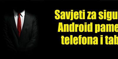 9 savjeta za sigurnost Android pametnog telefona i tableta